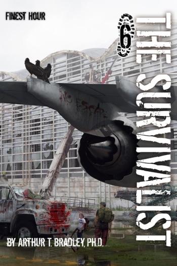 The Survivalist (Finest Hour) (PRNewsFoto/Arthur Bradley)